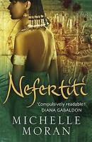 Nefertiti, By Michelle Moran,in Used but Acceptable condition