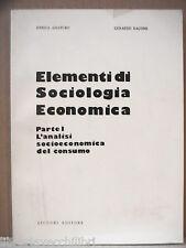 ELEMENTI DI SOCIOLOGIA ECONOMICA Parte I Consumo Economia E Amaturo G Ragone di