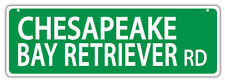 Plastic Street Signs: Chesapeake Bay Retriever Road | Dogs, Gifts