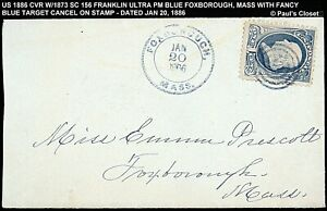 1886 COVER WITH SC159 1¢ FRANKLIN ULTRAMARINE PM FOXBOURGH MASS FANCY CNX, F/V
