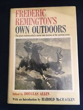 Frederic Remington's Own Outdoors Douglas Allen Signed 1964 First Edition