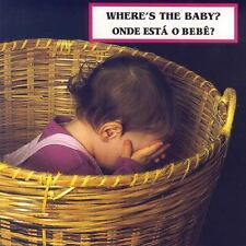 Where's the Baby? Onde esta o bebe? (Photoflap) (Portuguese Edition)-ExLibrary