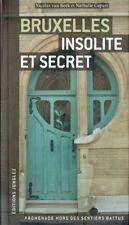 Bruxelles insolite et secret | Nicolas Van Beek & Nathalie Capart | 2006