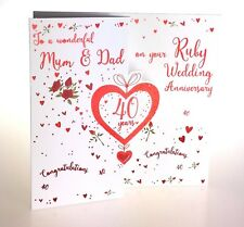 To a wonderful Mum & Dad on your Ruby Wedding Anniversary. Special 40th card.