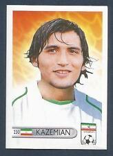 MUNDOCROM WORLD CUP 2006- #230-IRAN-JAVAD KAZEMIAN