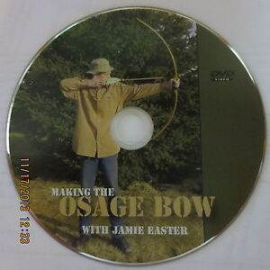DVD ABOUT USING THE OSAGE ORANGE STAVE IN BOWMAKING AND ARCHERY
