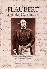 Flaubert - Roi de Carthage  François Vicaire