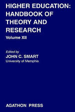 NEW Higher Education: Handbook of Theory and Research, Volume XII by John Smart