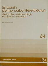 Le bassin permo-carbonifère d'Autun, stratigraphie, sédimentologie, aspects stru