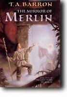 The Mirror of Merlin, Barron, T. A.,0399234551, Book, Good
