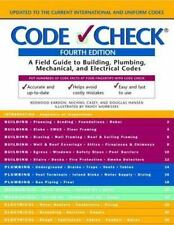 Code Check: Field Guide to Building, Plumbing, Mechanical, & Electrical Codes