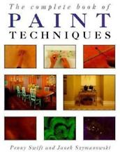 The Complete Book of Paint Techniques S REDUCED FOR WINTER