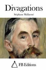 Divagations by Stéphane Mallarmé (2015, Paperback)