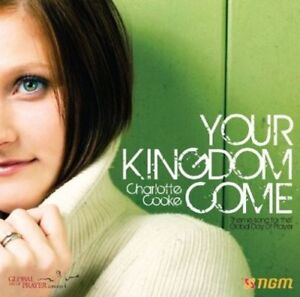 Charlotte Cooke : Your Kingdom Come [CD] ***BRAND NEW & SEALED*** Free UK Post !