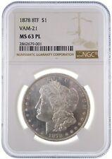 1878 8tf $1 Morgan Silver Dollar VAM-21 MS63PL NGC Certified Proof Like