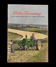 """1947 JOHN DEERE """"Better Farming"""" FULL-LINE CATALOG M D B A G BN GN AN TRACTOR"""