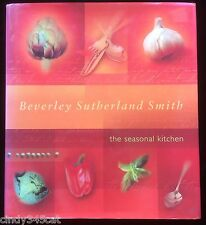 Seasonal Kitchen Beverley Sutherland Smith Organic Vegetables Recipes Cookery