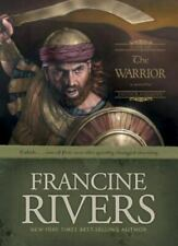 Sons of Encouragement Ser.: The Warrior : Caleb by Francine Rivers (2005, Hardcover)