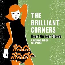 The Brilliant Corners - Heart On Your Sleeve: A Decade In Pop 1983-1993 [CD]