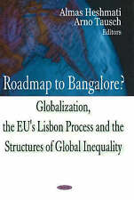 Roadmap to Bangalore? Globalization, the EU's Lisbon Process and the Structures