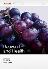 Resveratrol and Health (Annals of the New York , Das, Vang+=