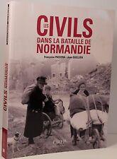 JEAN QUELLIEN LES CIVILS DANS LA BATAILLE DE NORMANDIE WW2 RÉFUGIES RÉSISTANCE