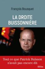la droite buissonnière Bousquet  Francois Neuf Livre