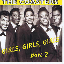 THE COASTERS - GIRLS GIRLS GIRLS VOLUME 2 (31 Original 50s/60s DOO-WOPS) SALE CD