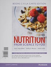Nutrition: From Science to You, Books a la Carte Edition (3rd Edition) by Bla…