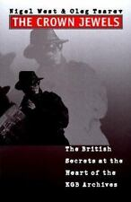 Crown Jewels : The British Secrets at the Heart of the KGB Archives by Nigel...