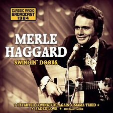 MERLE HAGGARD - SSWINGIN'DOORS/RADIO BROADCAST  CD NEW+