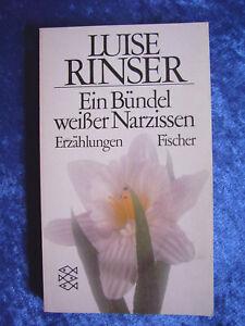 """""""Ein Bündel weißer Narzissen – Erzählungen"""" von Luise Rinser"""