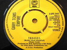 "GARY TOMS EMPIRE - 7-6-5-4-3-2-1 (BLOW YOUR WHISTLE)  7"" VINYL"