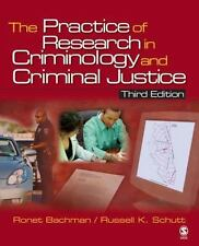 The Practice of Research in Criminology and Criminal Justice by Russell K....