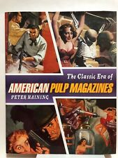 THE CLASSIC ERA OF AMERICAN PULP MAGAZINES by Peter Haining (2000, Prion) NEW