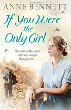 If You Were the Only Girl, Bennett, Anne, New Book