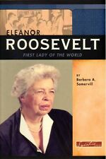 NEW Signature Lives Series ELEANOR ROOSEVELT:  First Lady of the World Biography