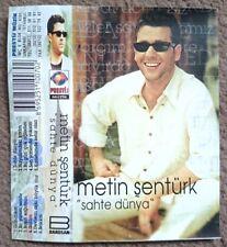 MC / Cassette - Metin Şentürk – Sahte Dünya / Europop, Turkish - (1999)