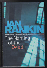 Ian Rankin - Naming of the Dead - 1st/1st 2006 - SIGNED, with rare Smiley Doodle