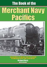 The Book of the Merchant Navy Pacifics by Ian Sixsmith, Richard Derry