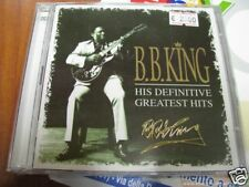 B.B. KING HIS DEFINITIVE GREATEST HITS NUOVO SIGILLATO