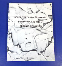 DOLOMITES OF THE MONTEREY FORMATION & OTHER ORGANIC-RICH UNITS; RARE Softcover