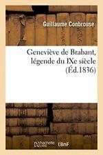 Genevieve de Brabant, legende du IXe siecle. CONBROUSE-G 9782019560324 New.#