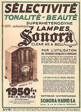 PUBLICITE SONORA RADIO SUPERHETERODYNE 7 LAMPES MODELE F3 DE 1932 FRENCH AD PUB
