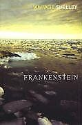 Frankenstein (Vintage Classics) By Mary Shelley