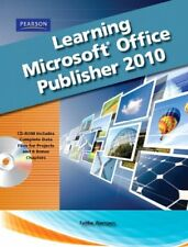 Learning Microsoft Office Publisher 2010, Student Edition by Skintik, Catherine