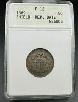 1869 Shield Nickel Coin RPD Variety FS-1302 WE6805 F12 Repunched Date 1/2 Known