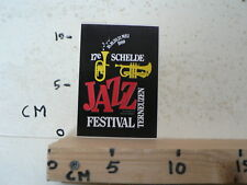 STICKER,DECAL JAZZ FESTIVAL TERNEUZEN 17E SCHELDE MEI 1989 MUSIC A