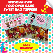 6 Personalised LOL Surprise Fold Over Cards & Sweet Bags Birthday Party Favours