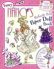 Fancy Nancy's Perfectly Posh Paper Doll Book by Jane O'Connor NEW